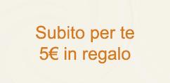 Subito per te 5 euro in omaggio